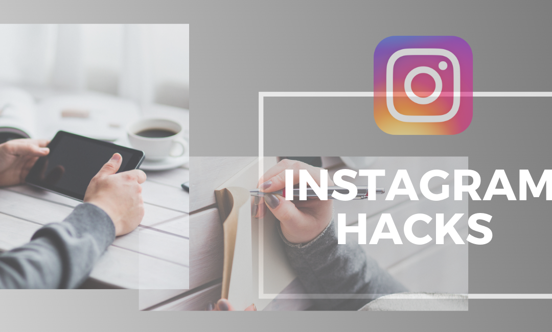 7 Instagram Story Hacks